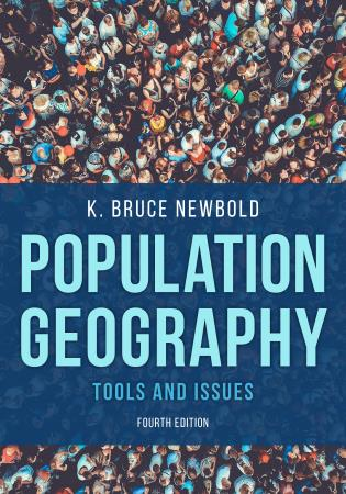 Cover image for the book Population Geography: Tools and Issues, Fourth Edition