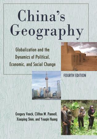 Cover image for the book China's Geography: Globalization and the Dynamics of Political, Economic, and Social Change, Fourth Edition