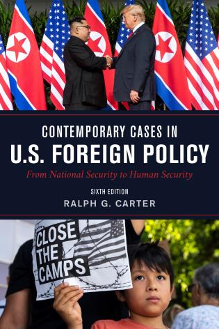 Cover image for the book Contemporary Cases in U.S. Foreign Policy: From National Security to Human Security, Sixth Edition