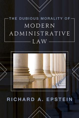 Cover image for the book The Dubious Morality of Modern Administrative Law