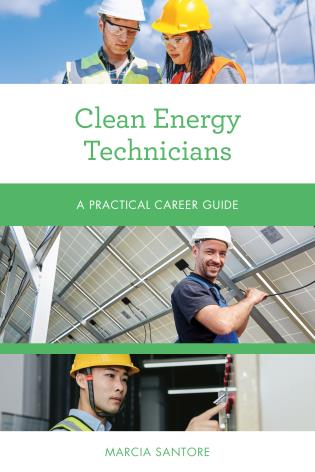 Cover image for the book Clean Energy Technicians: A Practical Career Guide