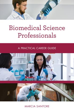 Cover image for the book Biomedical Science Professionals: A Practical Career Guide