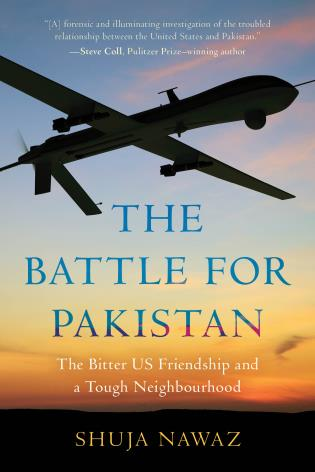 Cover image for the book The Battle for Pakistan: The Bitter US Friendship and a Tough Neighbourhood