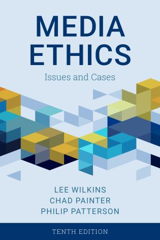 Cover image for the book Media Ethics: Issues and Cases, Tenth Edition