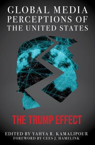 Cover image for the book Global Media Perceptions of the United States: The Trump Effect