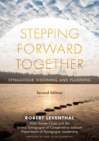 Cover image for the book Stepping Forward Together: Synagogue Visioning and Planning, Second Edition
