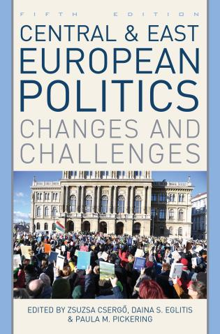Cover image for the book Central and East European Politics: Changes and Challenges, Fifth Edition