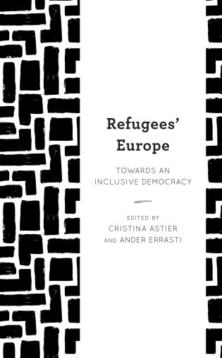Cover image for the book Refugees' Europe: Towards an Inclusive Democracy