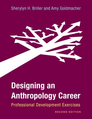 Cover image for the book Designing an Anthropology Career: Professional Development Exercises, Second Edition