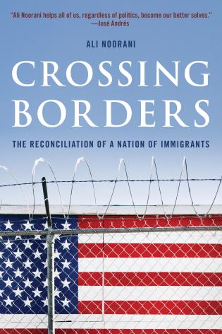 Cover image for the book Crossing Borders: The Reconciliation of a Nation of Immigrants