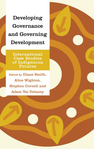 Cover image for the book Developing Governance and Governing Development: International Case Studies of Indigenous Futures