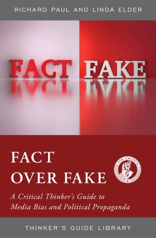 Cover image for the book Fact over Fake: A Critical Thinker's Guide to Media Bias and Political Propaganda