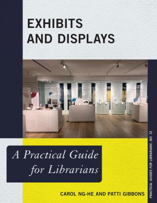 Cover image for the book Exhibits and Displays: A Practical Guide for Librarians