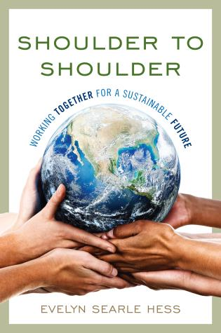 Cover image for the book Shoulder to Shoulder: Working Together for a Sustainable Future
