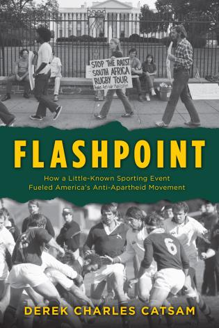 Cover image for the book Flashpoint: How a Little-Known Sporting Event Fueled America's Anti-Apartheid Movement