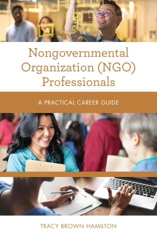 Cover image for the book Nongovernmental Organization (NGO) Professionals: A Practical Career Guide