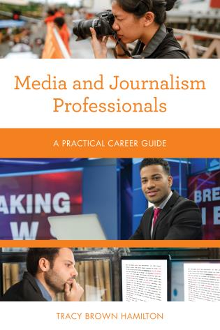 Cover image for the book Media and Journalism Professionals: A Practical Career Guide