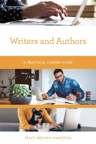 Cover image for the book Writers and Authors: A Practical Career Guide