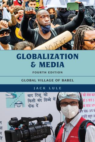 Cover image for the book Globalization and Media: Global Village of Babel, Fourth Edition