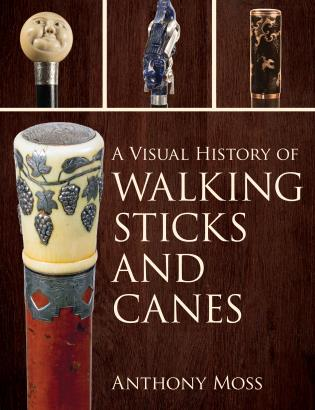 Cover image for the book A Visual History of Walking Sticks and Canes