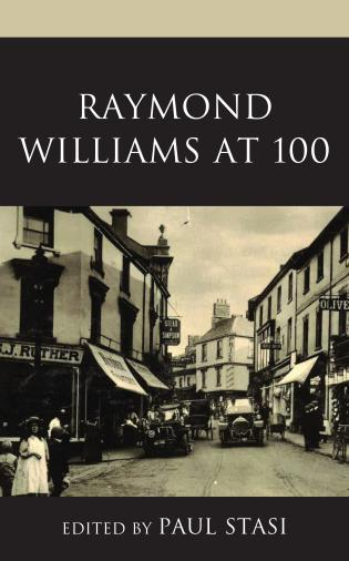 Cover image for the book Raymond Williams at 100