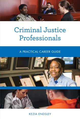 Cover image for the book Criminal Justice Professionals: A Practical Career Guide