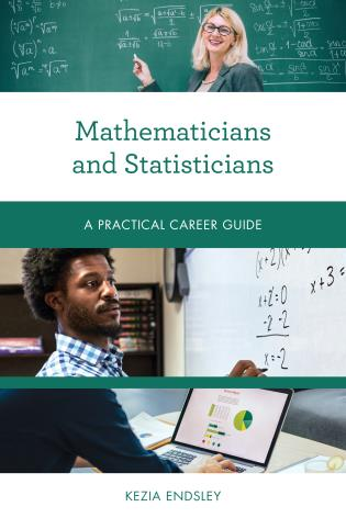 Cover image for the book Mathematicians and Statisticians: A Practical Career Guide