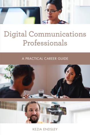 Cover image for the book Digital Communications Professionals: A Practical Career Guide
