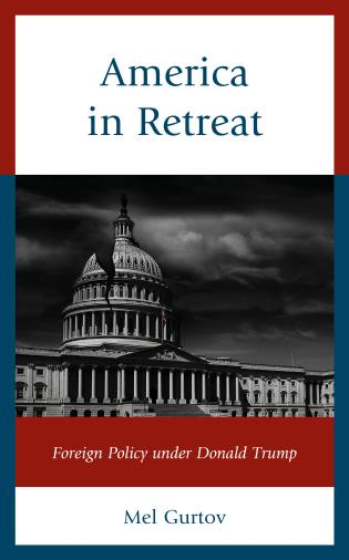 Cover image for the book America in Retreat: Foreign Policy under Donald Trump
