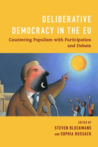 Cover image for the book Deliberative Democracy in the EU: Countering Populism with Participation and Debate