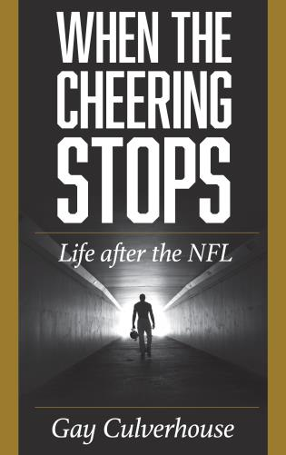 Cover image for the book When the Cheering Stops: Life after the NFL
