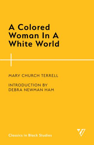 Cover image for the book A Colored Woman In A White World