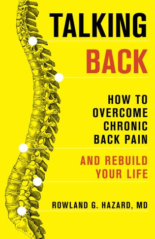 Cover image for the book Talking Back: How to Overcome Chronic Back Pain and Rebuild Your Life