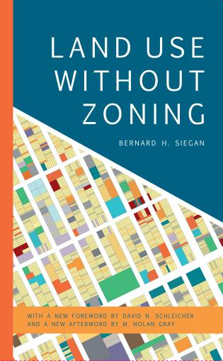 Cover image for the book Land Use without Zoning, New Edition