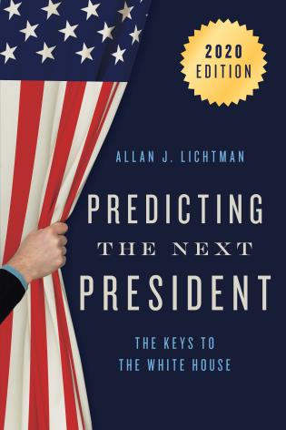 Cover image for the book Predicting the Next President: The Keys to the White House, 2020