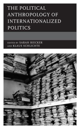 Cover image for the book The Political Anthropology of Internationalized Politics