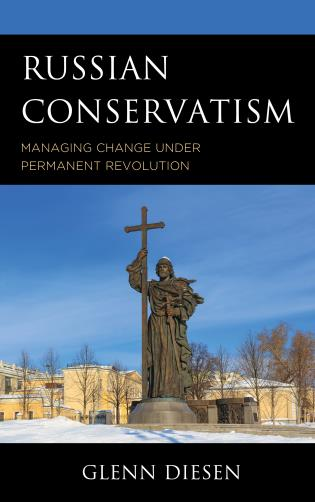 Cover image for the book Russian Conservatism: Managing Change under Permanent Revolution