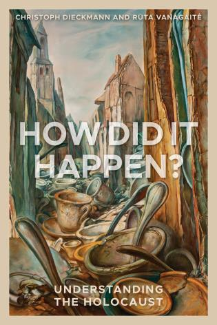 Cover image for the book How Did It Happen?: Understanding the Holocaust