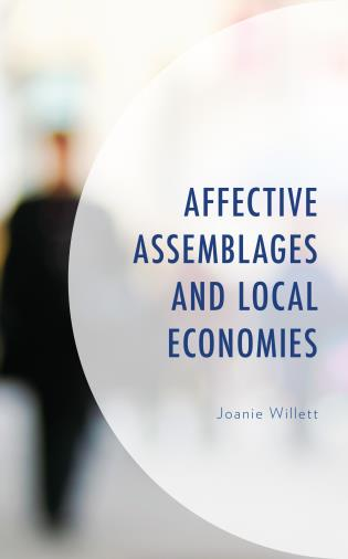 Cover image for the book Affective Assemblages and Local Economies