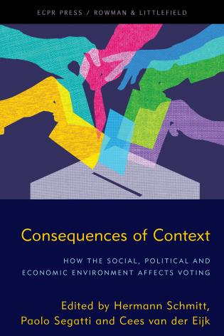 Cover image for the book Consequences of Context: How the Social, Political, and Economic Environment Affects Voting