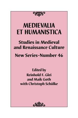 Cover image for the book Medievalia et Humanistica, No. 46: Studies in Medieval and Renaissance Culture: New Series