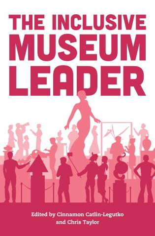 Cover image for the book The Inclusive Museum Leader