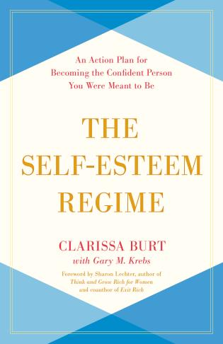Cover image for the book The Self-Esteem Regime: An Action Plan for Becoming the Confident Person You Were Meant to Be