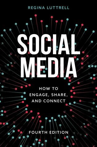Cover image for the book Social Media: How to Engage, Share, and Connect, Fourth Edition