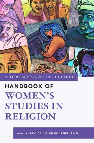 Cover image for the book The Rowman & Littlefield Handbook of Women's Studies in Religion