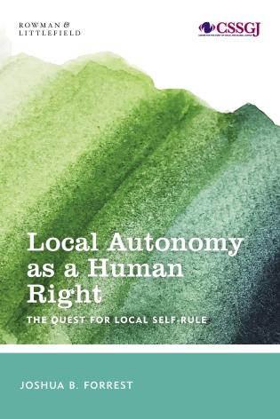 Cover image for the book Local Autonomy as a Human Right: The Quest for Local Self-Rule