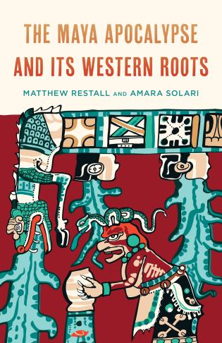 Cover image for the book The Maya Apocalypse and Its Western Roots