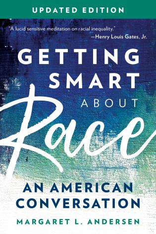 Cover image for the book Getting Smart about Race: An American Conversation, Updated Edition