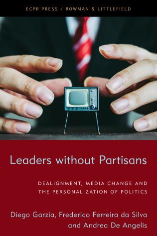 Cover image for the book Leaders without Partisans: Dealignment, Media Change, and the Personalization of Politics