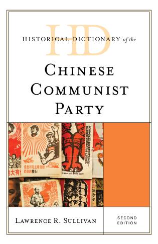 Cover image for the book Historical Dictionary of the Chinese Communist Party, Second Edition